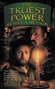Rebecca Neason - The Truest Power.