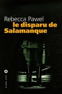Rebecca Pawel - Le disparu de Salamanque.