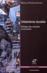 Rebecca Pinheiro-Croisel - Urbanisme durable - Pilotage des collectifs d'innovation.