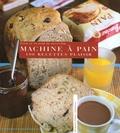 Rébecca Pugnale et Jean-Pierre Duval - 100 Recettes plaisir à la machine à pain.
