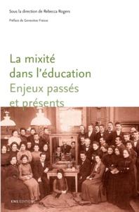 Rebecca Rogers - La mixité dans l'éducation, enjeux passés et présents.