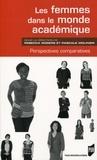 Rebecca Rogers et Pascale Molinier - Les femmes dans le monde académique - Perspectives comparatives.