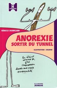 Rébecca Shankland - Anorexie - Sortir du tunnel.