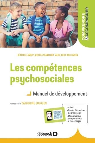 Les compétences psychosociales. Manuel de développement