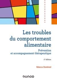 Rébecca Shankland - Les troubles du comportement alimentaire.