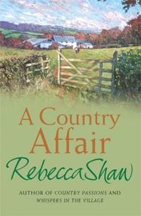 rebecca Shaw - A Country Affair.