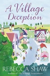 rebecca Shaw - A Village Deception.