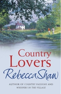 rebecca Shaw - Country Lovers.