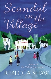 rebecca Shaw - Scandal In The Village.