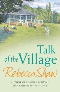 rebecca Shaw - Talk Of The Village.