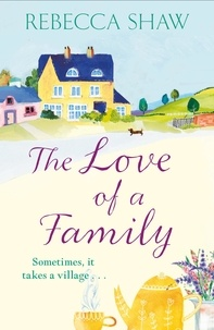 rebecca Shaw - The Love of a Family.