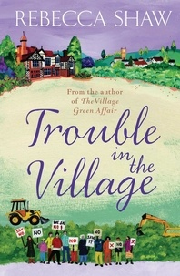 rebecca Shaw - Trouble in the Village.