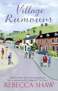 rebecca Shaw - Village Rumours.