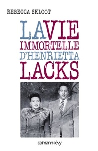 La vie immortelle dHenrietta Lacks.pdf