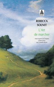Rebecca Solnit - L'art de marcher.