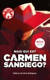 Rebecca Tinker et Aurélie Devillers - Carmen Sandiego Tome 1 : Who in the world ?.