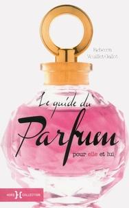 Histoiresdenlire.be Le guide du parfum pour elle et lui Image