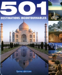 Rebecca Walder - 501 destinations incontournables.