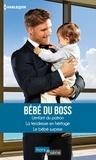 Rebecca Winters et Susan Meier - Bébé du boss - L'enfant du patron - La tendresse en héritage - Le bébé surprise.