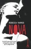 Rebecca Yarros - Nova - la suite de Wilder, succès New Adult 2017 - Les Renegades T2.