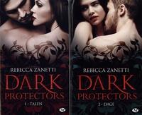 Rebecca Zanetti - Dark Protectors  : Pack découverte en 2 volumes : Tome 1, Talen ;  Tome 2, Dage.