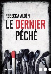 Rebecka Aldén - Le dernier péché.
