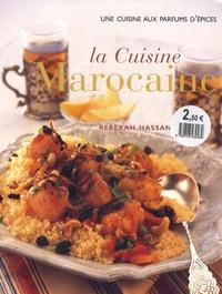 Rebekah Hassan - La cuisine marocaine - Saveurs et épices d'Afrique du Nord.