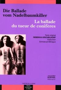 Rebekka Kricheldorf - La ballade du tueur de conifères.