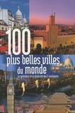 Rebo Publishers - 100 plus belles villes du monde.