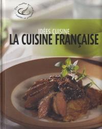 Rebo Publishers - La Cuisine française.