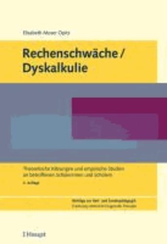 Rechenschwäche - Theoretische Klärungen und empirische Studien an betroffenen Schülerinnen und Schülern.