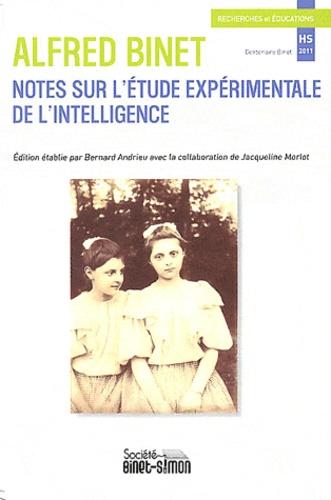 Alfred Binet - Recherches et Educations Hors-série 2011 : Notes sur l'Etude expérimentale de l'intelligence (1899-1902).