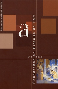 Véronique Dumas - Recherches en Histoire de l'art N° 2/2003 : .