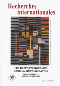 Michel Rogalski - Recherches internationales N° 95, avril-juin 20 : Les rapports Nord-Sud dans la mondialisation - Après Chavez ? - Japon - Etats-Unis.