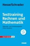 Rechnen und Mathematik - Eignungs- und Einstellungstests sicher bestehen.