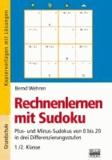 Rechnenlernen mit Sudoku 1./2. Klasse - Plus- und Minus-Sudokus von 0 bis 20 in drei Differenzierungsstufen.