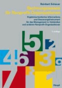 Rechnungswesen für Nonprofit-Organisationen - Ergebnisorientierts Informations- und Steuerungsinstrument für das Management in Verbänden und anderen Nonprofit-Organisationen.
