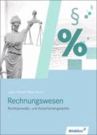 Rechnungswesen für Rechtsanwalts- und Notarfachangestellte. Schülerbuch.