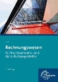 Rechnungswesen für Rechtsanwalts- und Notarfachangestellte - Buchführung und fachbezogenes Rechnen.