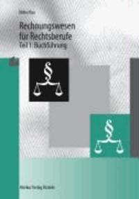 Rechnungswesen für Rechtsberufe 1. Buchführung.