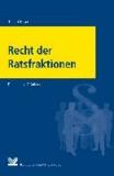 Recht der Ratsfraktionen - Darstellung.