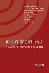 RECHT SPORTlich 2 - Aktuelle Rechtsfragen des Sports.