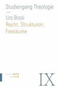 Recht, Struktur, Freiräume - Kirchenrecht.