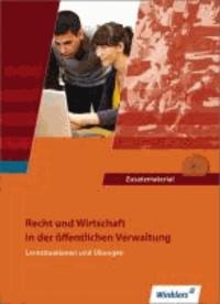 Recht und Wirtschaft in der öffentlichen Verwaltung - Recht und Wirtschaft - Lernsituationen und Übungen: Schülerbuch, 2., überarbeitete Auflage, 2011.