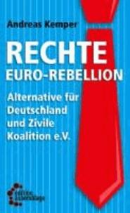 Rechte Euro-Rebellion - Alternative für Deutschland und Zivile Koalition e.V..