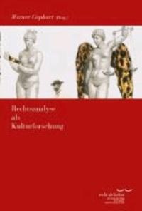 Rechtsanalyse als Kulturforschung.
