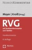 Rechtsanwaltsvergütungsgesetz - mit Streitwertkommentar und Tabellen.
