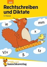 Rechtschreiben und Diktate 3. Klasse.