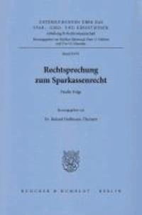 Rechtsprechung zum Sparkassenrecht - Fünfte Folge.