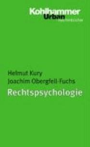Rechtspsychologie - Forensische Grundlagen und Begutachtung. Ein Lehrbuch für Studium und Praxis.